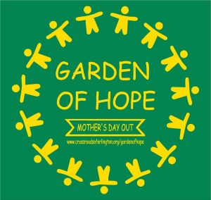 Garden of Hope Mother's Day Out